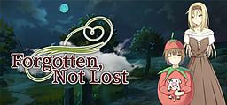Forgotten, Not Lost