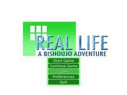 Real Life: A Bishoujo Adventure