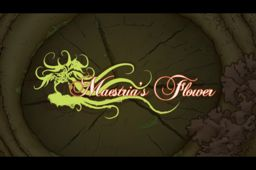 Maestria's Flower - Opus I