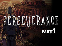 Perseverance: Part 1