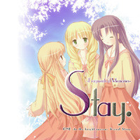 Stay. -Fragments of Memories-