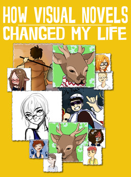 How Visual Novels Changed My Life