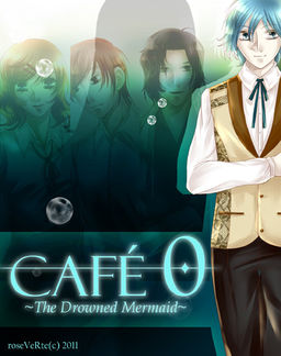 Café 0 ~The Drowned Mermaid~