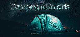 Camping with Girls