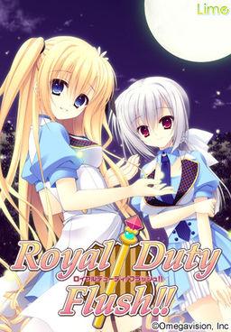 Royal Duty / Flush!!