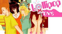1st Teen Story: Lollipop Love