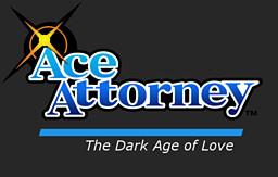 Ace Attorney: The Dark Age of Love